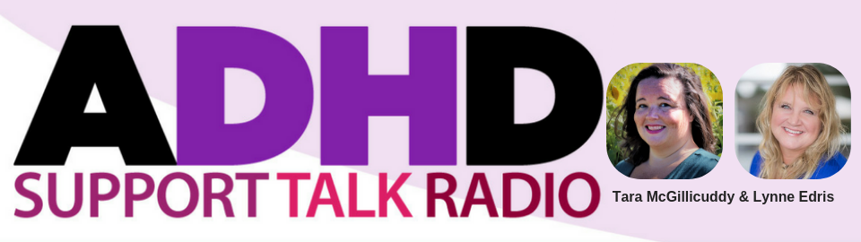 ADHD Podcast: ADHD Support Talk Radio